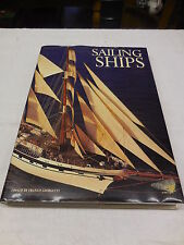 "Sailing Ships  Edited by Franco Giorgetti Format: Book, 1° Edition-14""x10"" 304pg"
