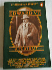 Edward VII   A Portrait Christopher Hibbert      Penguin  1982