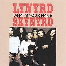Lynyrd Skynyrd - What's Your Name (CD, Jun-2007, MCA Special Products)