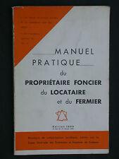 Manuel pratique du propriétaire locataire et fermier 1959 Droit foncier Cadastre