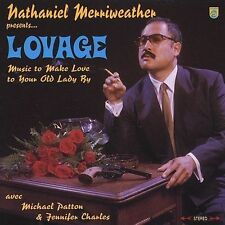 Lovage: Music to Make Love to Your Old Lady By Nathaniel Merriweather