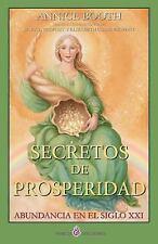 Secretos de Prosperidad : Abundancia en el Siglo XXI by Annice Booth (2013,...