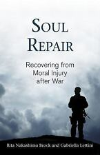 Soul Repair: Recovering from Moral Injury after War-ExLibrary