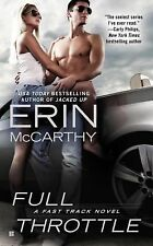 Full Throttle by Erin McCarthy NEW!  Free Shipping!