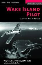 Wake Island Pilot: A World War II Memoir (Memories of War)