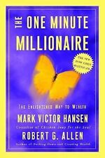The One Minute Millionaire : The Enlightened Way to Wealth by Mark Victor...