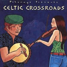 Putumayo Presents .. Celtic Crossroads
