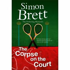 The Corpse on the Court (A Fethering Mystery), Brett, Simon, Good Condition, Boo