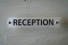 RECEPTION OFFICE DOOR / WALL SIGN/PLAQUE- QUALITY ACRYLIC WITH ETCHED BACK