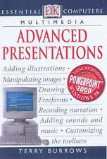 ESSENTIAL COMPUTERS: ADVANCED PRESENTATIONS, TERRY BURROWS, Used; Good Book