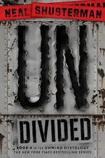 Neal Shusterman - Undivided (2015) - New - Trade Paper (Paperback)