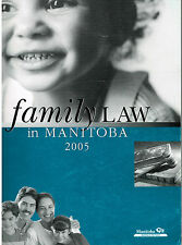 Family Law in Manitoba 2005, Court System and Procedures, Book