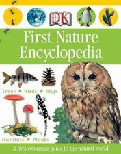 First Nature Encyclopedia Dk First Reference