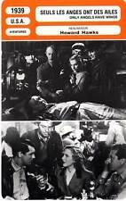 FICHE CINEMA : SEULS LES ANGES ONT DES AILES - Grant,Arthur,Hawks 1939