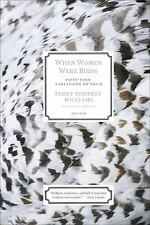 When Women Were Birds : Fifty-Four Variations on Voice by Terry Tempest...