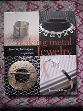 Making Metal Jewelry: Projects, Techniques, Inspiration by Joanna L. Gollberg