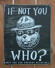 Smokey The Bear Wildfires AD Tin Sign Camp Outdoors Camping National Parks  C103