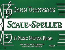 John Thompson's Scale Speller: A Music Writing Book