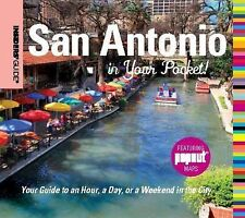 Insiders' Guide®: San Antonio in Your Pocket: Your Guide To An Hour, A Day, Or A