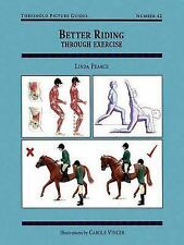 NEW Better Riding Through Exercise by Linda Pearce Paperback Book (English)