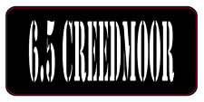 BLACK / WHITE 6.5 CREEDMOOR AMMO CAN LABELS SET OF 4