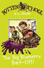 Rotten School :The Big Blueberry Barf-off by R. L. Stine (Paperback, 2006)