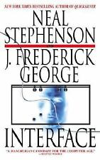 Interface by George, J. Frederick, Stephenson, Neal, Good Book