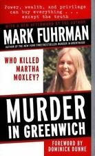 Murder in Greenwich: Who Killed Martha Moxley? Mark Fuhrman True Crime