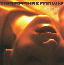 This Is A Shakedown! Love Kills CD