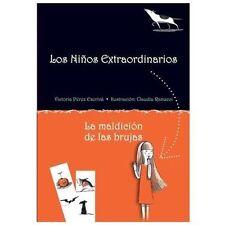La maldicion de las brujas (Los ninos extraordinarios) (Spanish Edition)