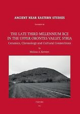 The Late Third Millennium BCE in the Upper Orontes Valley, Syria: Cera-ExLibrary