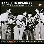 The Balfa Brothers - Play Traditional Cajun Music (CDCHD 1320)