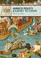 Marco Polo's Journey to China (Pivotal Moments in History)