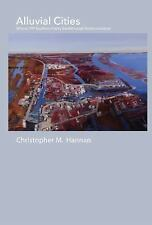 Alluvial Cities by Christopher M. Hannan (2015, Paperback)