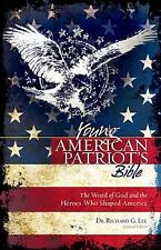 The Young American Patriot's Bible: The Word of God and the Heroes that Shaped A