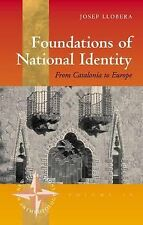 Foundations of National Identity: From Catalonia to Europe New Directions in An