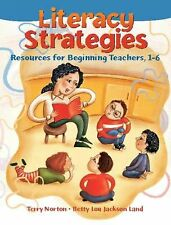 Literacy Strategies: Resources for Beginning Teachers, 1-6-ExLibrary