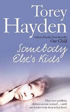 Torey L. Hayden Somebody Else's Kids Very Good Book
