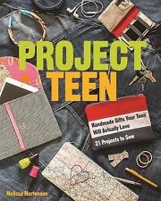 Project Teen : Handmade Gifts Your Teen Will Actually Love by Melissa Mortenson…