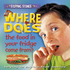 Where Does the Food in Your Fridge Come From? (Stepping Stones) Very Good Book