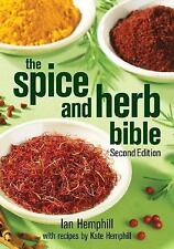 The Spice and Herb Bible - Ian Hemphill - Very Good Condition