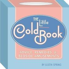 The Little Cold Book Advice Remedies Bedside Amusements New Book