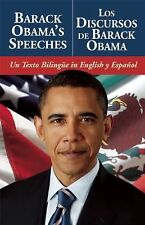 Barack Obama's SpeechesLos Discursos de Barack Obama: Un Texto Bilingue in Engli