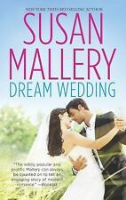Dream Wedding (Dream Bride & Dream Groom) by Susan Mallery (2013 PB) FF957