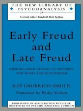 Early Freud and Late Freud by Ilse Grubrich-Simitis (1997 PB)