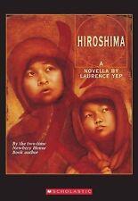 Hiroshima by Laurence Yep (1996, Paperback)