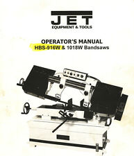 Jet HBS-916W & 1018W, Bandsaw Operation  Maintenance Wiring  & Parts Manual