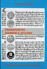 Stahl, W. H. Frankfurter Marken & Zeichen, 807 Seiten Notgeld, Standardwerk