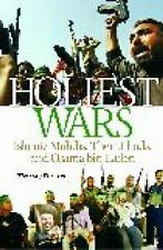 Holiest Wars : Islamic Mahdis, Their Jihads, and Osama Bin Laden by Timothy...