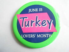 Cool Vintage Green Pink & Purple June is Turkey Lovers' Month Pinback